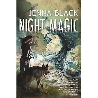 Night Magic by Jenna Black - 9780765380074 Book