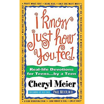 I Know Just How You Feel by Cheryl Meier - 9780840743992 Book