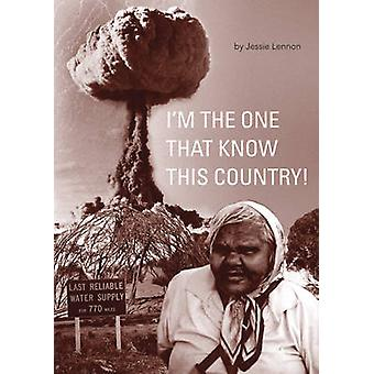I'm the One That Know This Country by Jessie Lennon - 9780855757199 B
