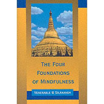 Four Foundations of Mindfulness (New edition) by U. Silananda - 97808
