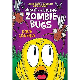 Night of the Living Zombie Bugs by Dave Coverly - 9781250114006 Book