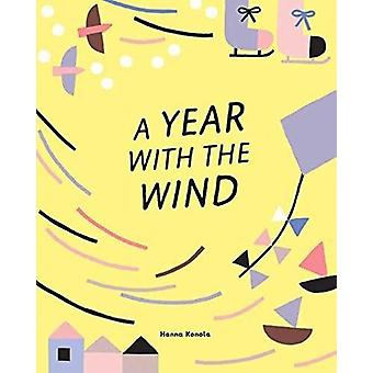 A Year with the Wind by Hanna Konola - 9781423649250 Book