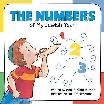Numbers of My Jewish Year by Marji E Gold-Vukson - Joni Oeltjenbruns