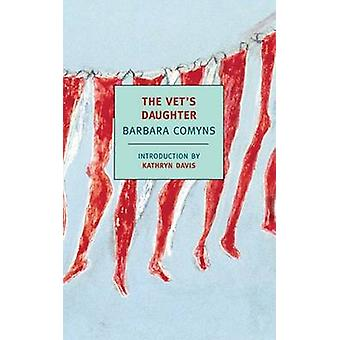 The Vet's Daughter by Barbara Comyns - 9781590170298 Book