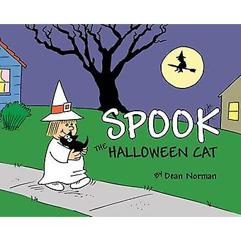 Spook the Halloween Cat by Dean Norman - 9781595727091 Book