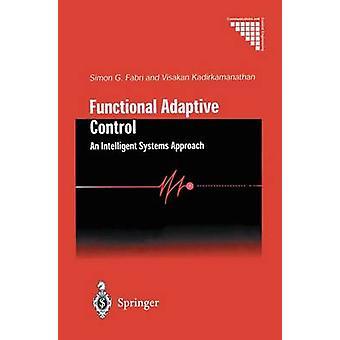 Functional Adaptive Control by Simon G. Fabri & Visakan Kadirkamanathan