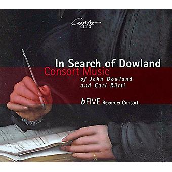 Dowland / Rutti / Bfive optager Consort - In Search of Dowland-Consort musik af John Dowland [CD] USA import