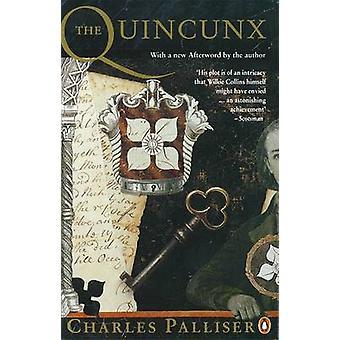 The Quincunx - The Inheritance of John Huffam by Charles Palliser - 97