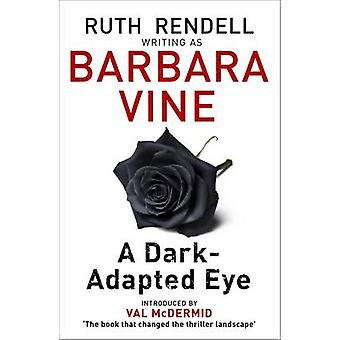 A Dark-Adapted Eye by Barbara Vine - 9780241976883 Book