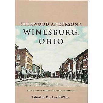 Sherwood Anderson's Winesburg - Ohio - Con lecturas variantes y Annot