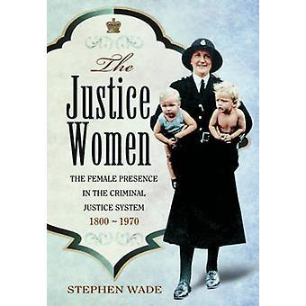 Sprawiedliwości kobiety - obecności kobiet w System sądowniczy
