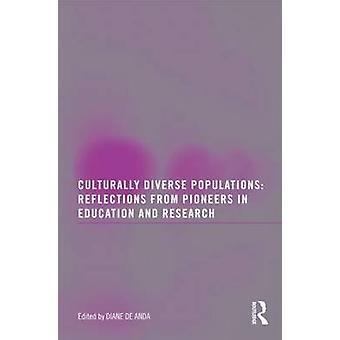 Populations multiculturelles - réflexions de pionniers dans l'éducatio