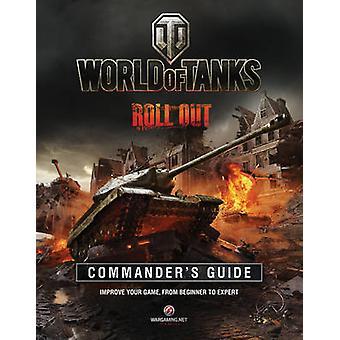 World of Tanks Commander Guide durch Tom Hatfield - Wargaming - 978178