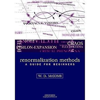 |l: Renormalization Methods: A Guide For Beginners