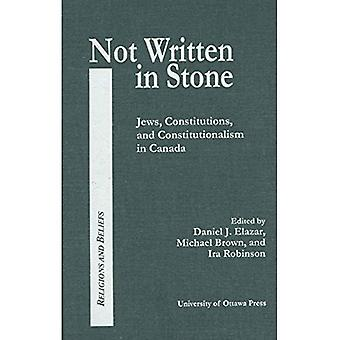 Not Written in Stone : Constitutional Documents of Canadian Jewry