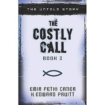 L'appel coûteux: The Untold Story (appel coûteux)