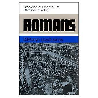 Romans: Christian conduite: (12:1-12) (Romains, 12)