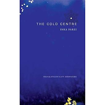 The Cold Centre (Seagull Books - The German List)