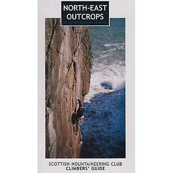 North-east Outcrops: Scottish Mountaineering Club Climbers' Guide