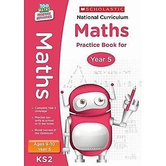 National Curriculum Mathematics Practice - Year 5 (100 Lessons - 2014 Curriculum)