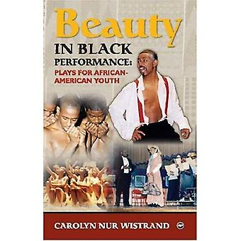 Beauty in Black Performance: Plays for African American Youth
