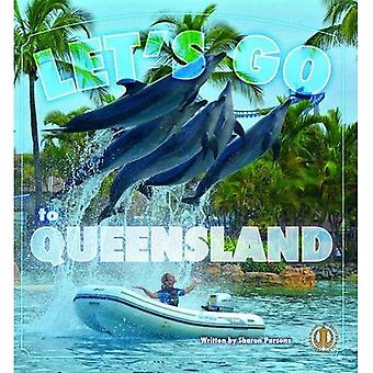 Let's Go to Queensland! (The Literacy Tower)