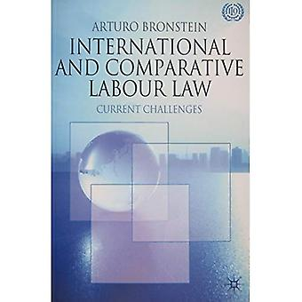 The Current Challenges of Labour Law: Current Challenges