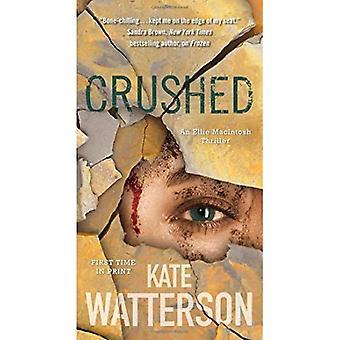 Crushed: An Ellie Macintosh� Thriller (Detective Ellie Macintosh)