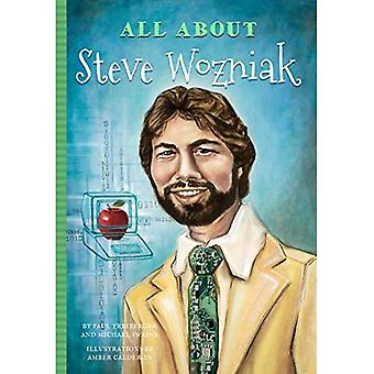 All about Steve Wozniak (All about)
