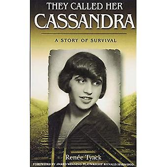 They Called Her Cassandra