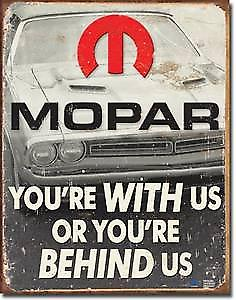 Mopar With Us / Behind Us metal sign