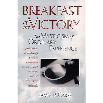 Breakfast at the Victory by Carse & James P.