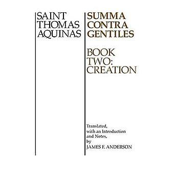 Summa Contra gentils 2 réserver deux création par Thomas d'Aquin & Thomas