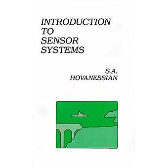 Introduction to Sensor Systems by Hovanessian & Shahan A.