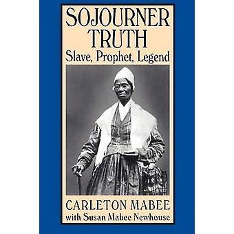 Sojourner totuus orja profeetta Legend Mabee & Carleton
