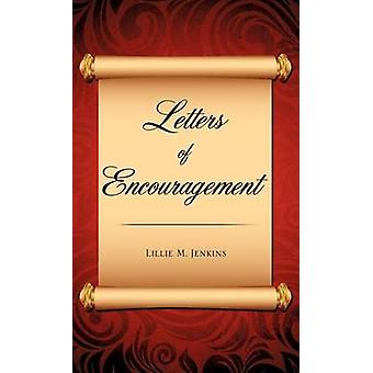 Letters of Encouragement by Jenkins & Lillie M.