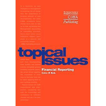 Finansiella rapporteringen av Kirk & Robert