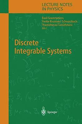 Discrete Integrable Systems by Grammaticos & Basil