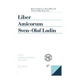 Liber Amicorum Sven Olof Lodin Modern Issues in the Law of International Taxation by Andersson & Krister