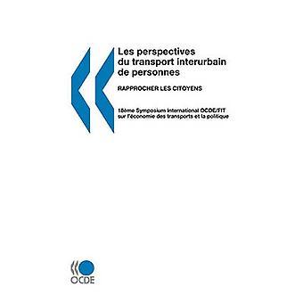 Les perspectivas du transporte interurbain de personnes Rapprocher les citoyens pela OECD Publishing