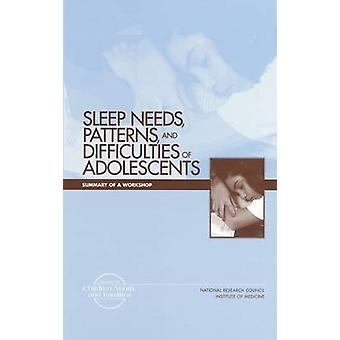 Sleep Needs - Patterns and Difficulties of Adolescents - Summary of a
