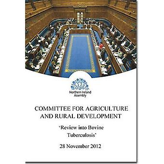 Review into Bovine Tuberculosis - First Report Mandate 2011/15 - Vol.