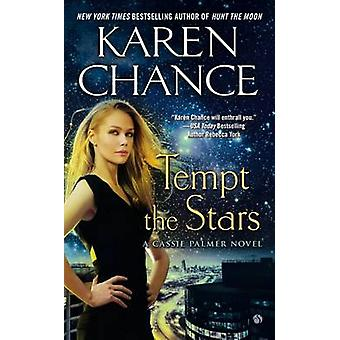 Tempt the Stars by Karen Chance - 9780451419057 Book