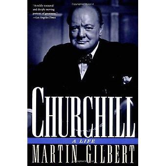 Churchill - A Life by Martin Gilbert - 9780805023961 Book