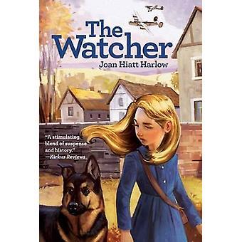 The Watcher by Joan Hiatt Harlow - 9781442429123 Book
