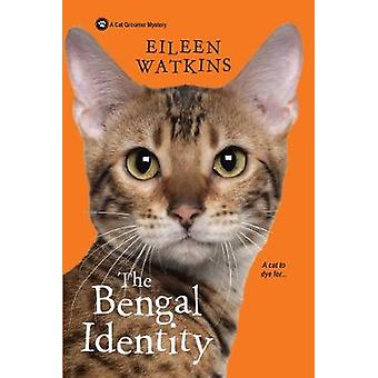 The Bengal Identity by Eileen Watkins - 9781496710581 Book