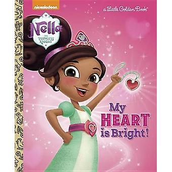 My Heart Is Bright! (Nella the Princess Knight) by Mary Tillworth - 9
