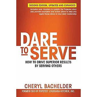 Dare to Serve by Dare to Serve - 9781523097838 Book