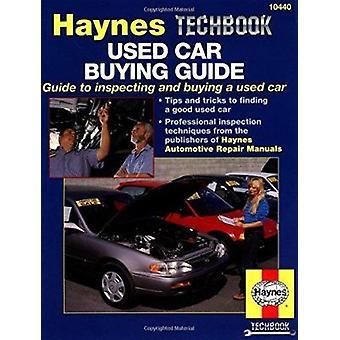 Used Car Buying Guide by Mike Stubblefield - J. H. Haynes - John Hayn