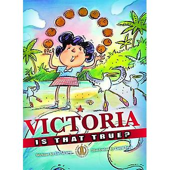 Victoria - is That True? by Siri Urang - 9781776501076 Book